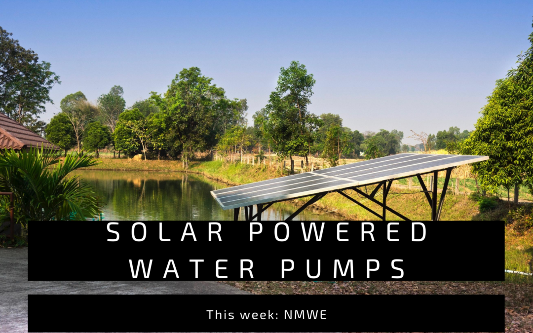NMWE Solar powered water pumps