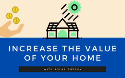 Solar Panels Increase Home & Property Value