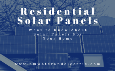 Residential Solar Panels: What to Know About Solar Panels For Your Home
