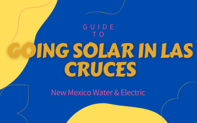 Las Cruces, NM Electricians, Solar Companies, & Consumer Protection