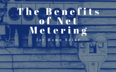 The Benefits of Net Energy Metering Explained